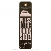 Press to the Dark Side Bookmark