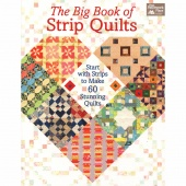 The Big Book of Strip Quilts Book