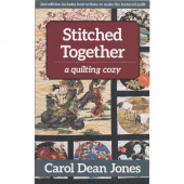 Stitched Together - A Quilting Cozy Series Book 5