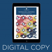 Digital Download - Moroccan Lantern Quilt Pattern by Missouri Star