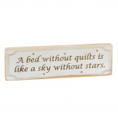 Quilter Sign - A Bed Without Quilts