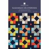 Susannah on Steroids Pattern by Missouri Star