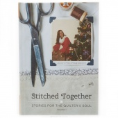 Stitched Together Book Volume 1 - Stories for the Quilter's Soul
