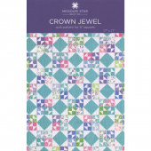 Crown Jewel Quilt Pattern by Missouri Star