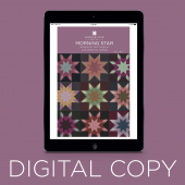 Digital Download - Morning Star Quilt Pattern by Missouri Star