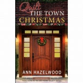Quilt the Town Christmas - East Perry County Series Book 3 Softcover Novel