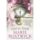 Just in Time - A Marie Bostwick Novel