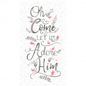 Oh Come Let Us Adore Him - White Panel
