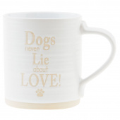 Dogs Never Lie About Love Mug