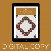 Digital Download - Fancy Fan Table Topper Pattern by Missouri Star