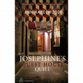 Josephine's Guest House Quilt - East Perry County Series Book 2