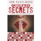 Quilted Secrets - Wine Country Quilts Series Book 3