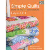 Simple Quilts from Me and My Sister Designs - Easy as 1, 2, 3 Patchwork Place Book