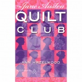 Jane Austen Quilt Club - Colebridge Community Series Book 4