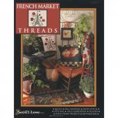 French Market Threads NeedleArts Book