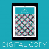 Digital Download - Crosswalk Quilt Pattern by Missouri Star
