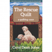 The Rescue Quilt - A Quilting Cozy Series Book 7