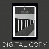 Digital Download - City Sidewalk Quilt Pattern by Missouri Star