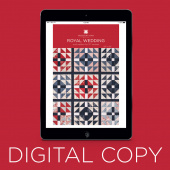 Digital Download - Royal Wedding Quilt Pattern by Missouri Star
