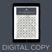 Digital Download - Mini Double Nine-Patch Quilt Pattern by Missouri Star
