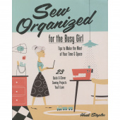 Sew Organized for the Busy Girl Book