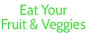 Eat Your Fruits N' Veggies