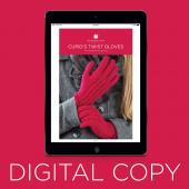 Digital Download - Cupid Twist Gloves Knit Pattern by Missouri Star