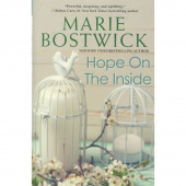 Hope on the Inside - A Marie Bostwick Novel