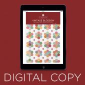 Digital Download - Vintage Blossom Quilt Pattern by Missouri Star