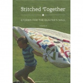 Stitched Together Book Volume 2 - Stories for the Quilter's Soul