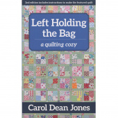 Left Holding the Bag - A Quilting Cozy Series Book 10