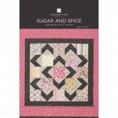 Sugar and Spice Quilt Pattern by Missouri Star