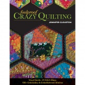 Foolproof Crazy Quilting by Jenny Clouston