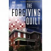 Forgiving Quilt - East Perry County Series Book 1