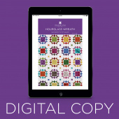 Digital Download - Hourglass Wreath Quilt Pattern by Missouri Star