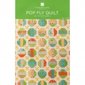 Pop Fly Quilt Pattern by Missouri Star