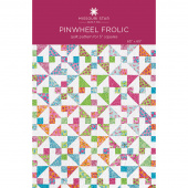 Pinwheel Frolic Quilt Pattern by Missouri Star