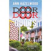 Door to Door Quilts Book - Door Country Quilts Series Book 2