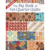 The Big Book of Fat Quarter Quilts