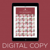 Digital Download - May Day Baskets Quilt Pattern by Missouri Star