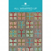 All Wrapped Up Quilt Pattern by Missouri Star