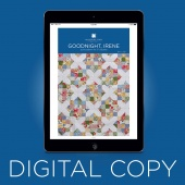 Digital Download - Goodnight, Irene Quilt Pattern by Missouri Star