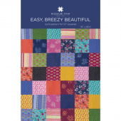 Easy, Breezy Beautiful Quilt Pattern by Missouri Star