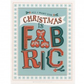 All I Want For Christmas Is Fabric Card