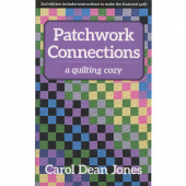Patchwork Connections - A Quilting Cozy Series Book 4
