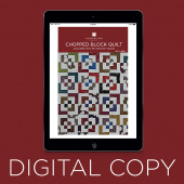 Digital Download - Chopped Block Quilt Pattern by Missouri Star