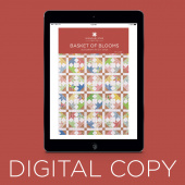 Digital Download - Basket of Blooms Quilt Pattern by Missouri Star