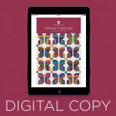 Digital Download - Strip Butterflies Quilt Pattern by Missouri Star