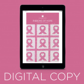 Digital Download - Ribbons of Hope Pattern by Missouri Star