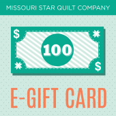 $100 E-Gift Card to Missouri Star Quilt Company